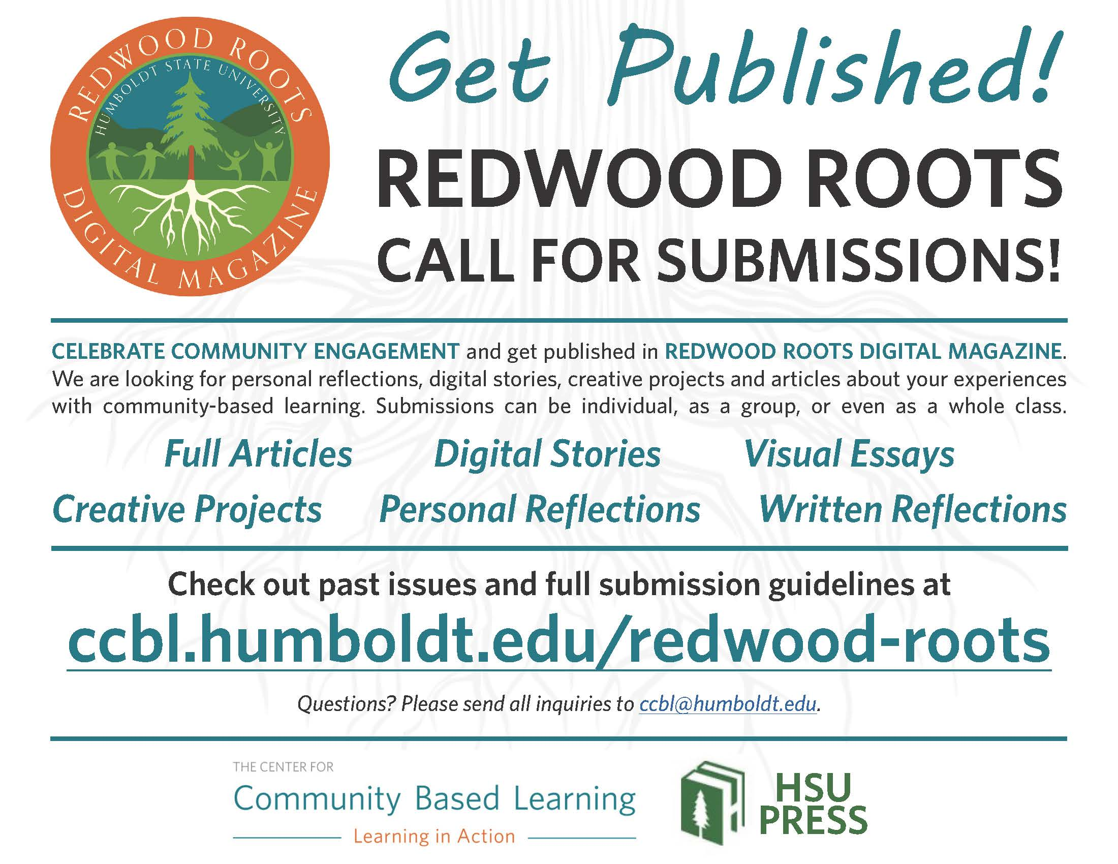 ccbl.humbold.edu/redwood-roots for magazine submission information